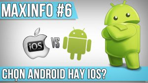 Android hay iOS